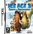 Ice Age 3 - Dawn Of The Dinosaurs (EU)